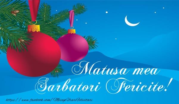 Felicitari de Craciun pentru Matusa - Matusa mea Sarbatori fericite!