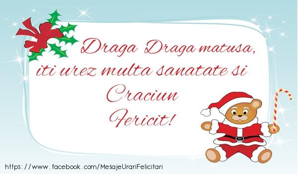 Felicitari de Craciun pentru Matusa - Draga matusa iti urez multa sanatate si Craciun Fericit!