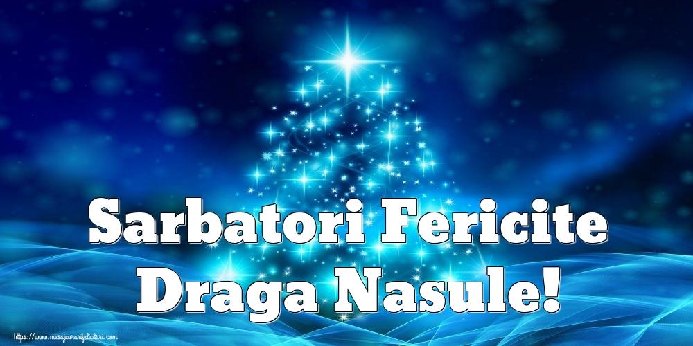 Felicitari de Craciun pentru Nas - Sarbatori Fericite draga nasule!