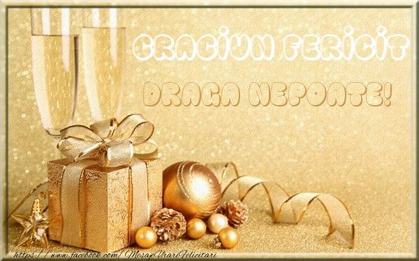 Felicitari de Craciun pentru Nepot - Craciun Fericit draga nepoate