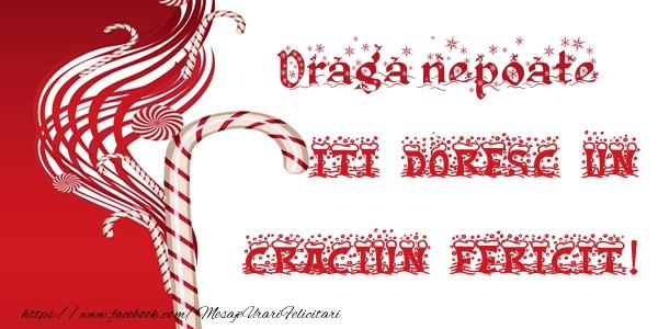 Felicitari de Craciun pentru Nepot - Draga nepoate iti doresc un Craciun Fericit!