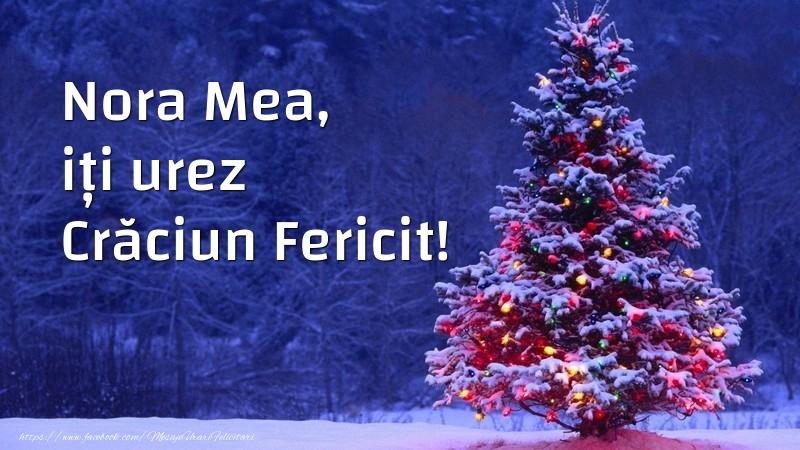 Felicitari de Craciun pentru Nora - Nora mea, iți urez Crăciun Fericit!