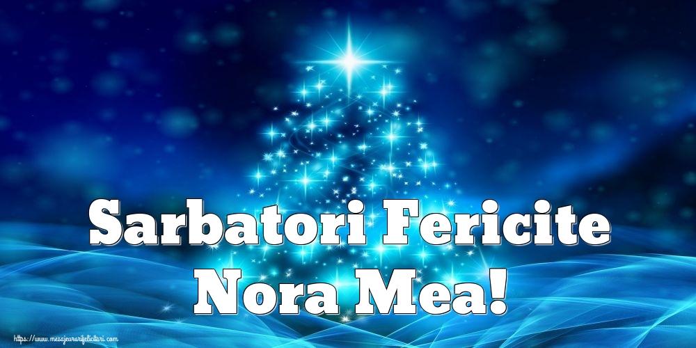 Felicitari de Craciun pentru Nora - Sarbatori Fericite nora mea!