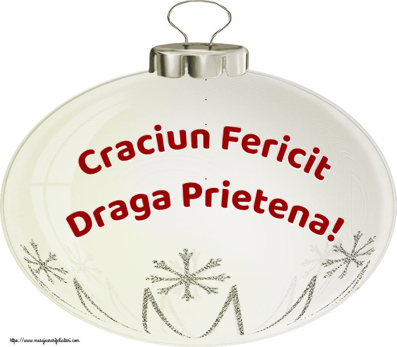 Felicitari de Craciun pentru Prietena - Craciun Fericit draga prietena!