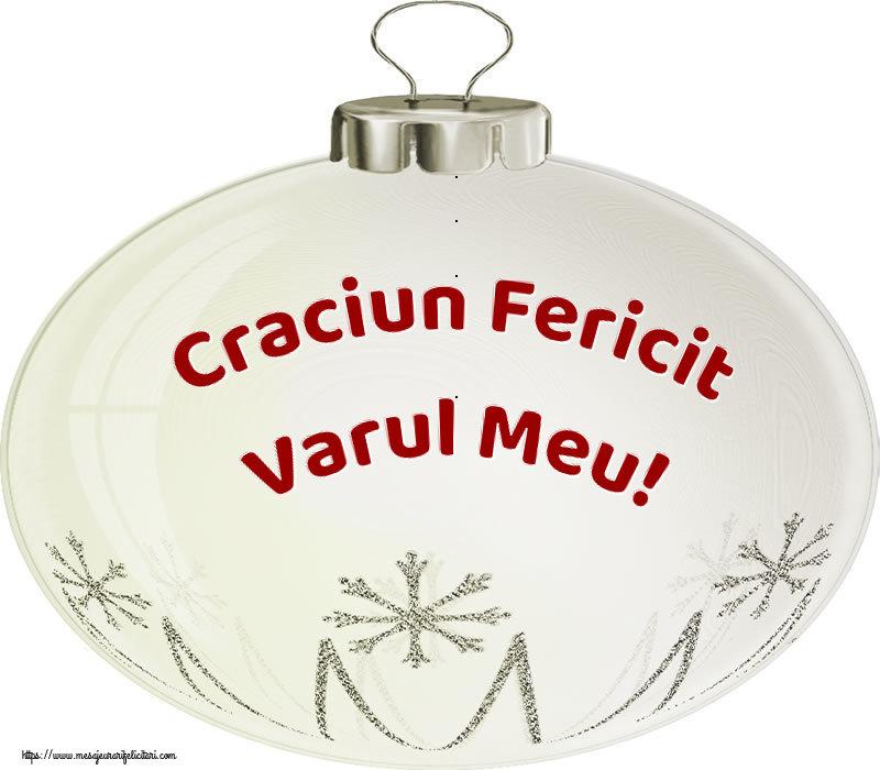 Felicitari de Craciun pentru Verisor - Craciun Fericit varul meu!