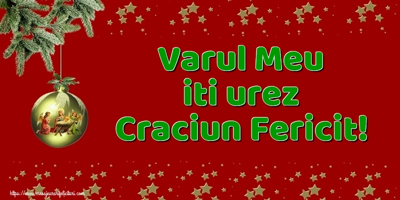 Felicitari de Craciun pentru Verisor - Varul meu iti urez Craciun Fericit!