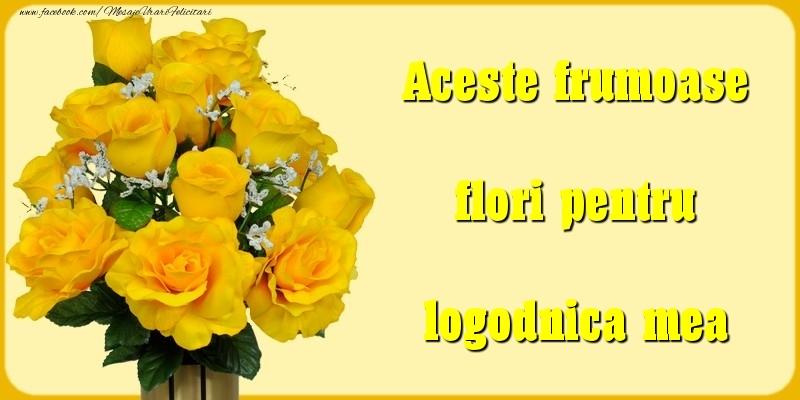 Felicitari Diverse pentru Logodnica - Aceste frumoase flori pentru logodnica mea