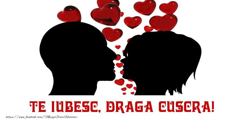 Felicitari de Dragobete pentru Cuscra - Te iubesc, draga cuscra!