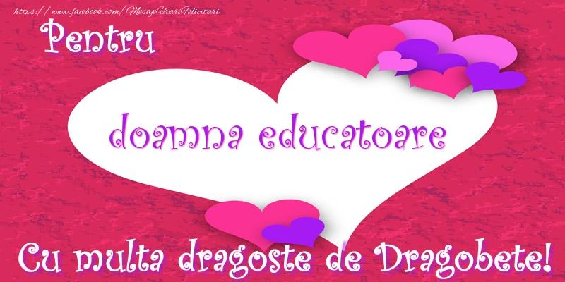 Felicitari de Dragobete pentru Educatoare - Pentru doamna educatoare Cu multa dragoste de Dragobete!
