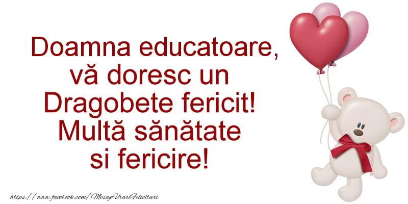 Felicitari de Dragobete pentru Educatoare - Doamna educatoare va doresc un Dragobete fericit! Multa sanatate si fericire!