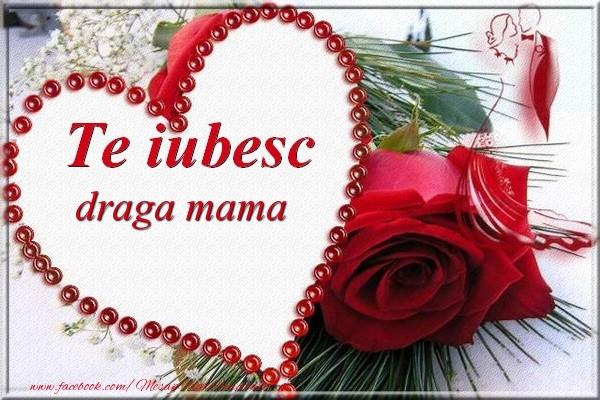 Felicitari de Dragobete pentru Mama - Te iubesc  draga mama