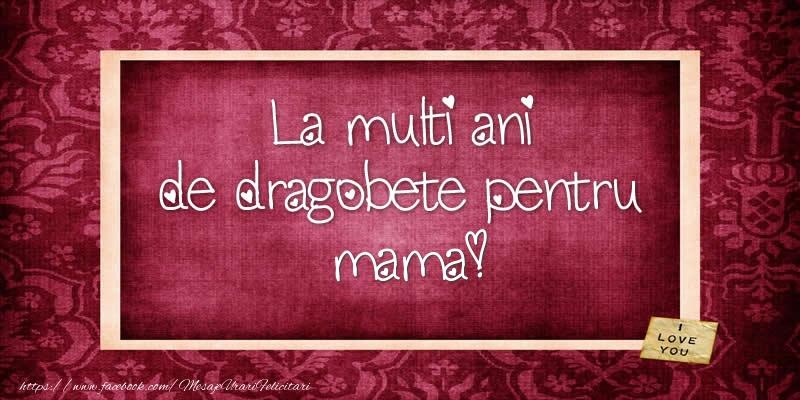 Felicitari de Dragobete pentru Mama - La multi ani de dragobete pentru mama!