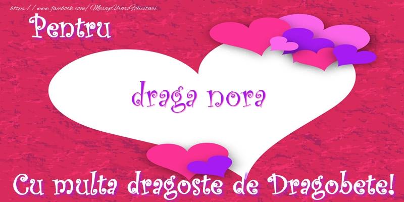 Felicitari de Dragobete pentru Nora - Pentru draga nora Cu multa dragoste de Dragobete!