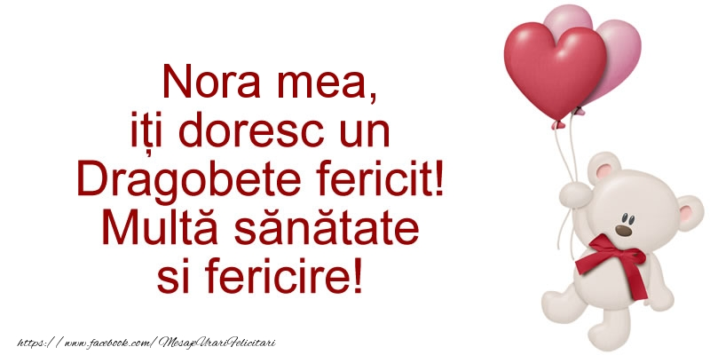 Felicitari de Dragobete pentru Nora - Nora mea iti doresc un Dragobete fericit! Multa sanatate si fericire!