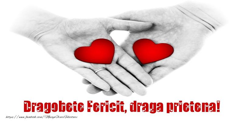 Felicitari de Dragobete pentru Prietena - Dragobete Fericit, draga prietena!