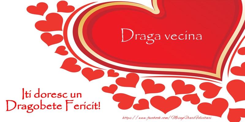 Felicitari de Dragobete pentru Vecina - Draga vecina iti doresc un Dragobete Fericit!