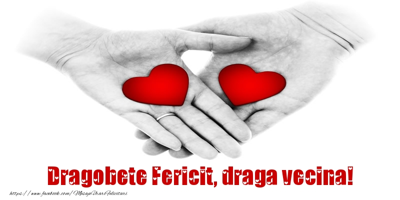 Felicitari de Dragobete pentru Vecina - Dragobete Fericit, draga vecina!