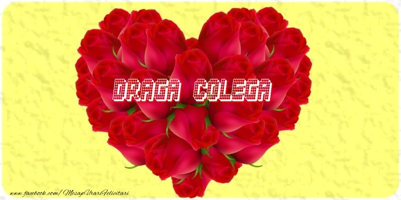 Felicitari de dragoste pentru Colega - Draga colega