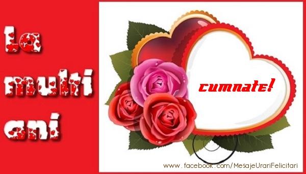 Felicitari de dragoste pentru Cumnat - La multi ani cumnate!