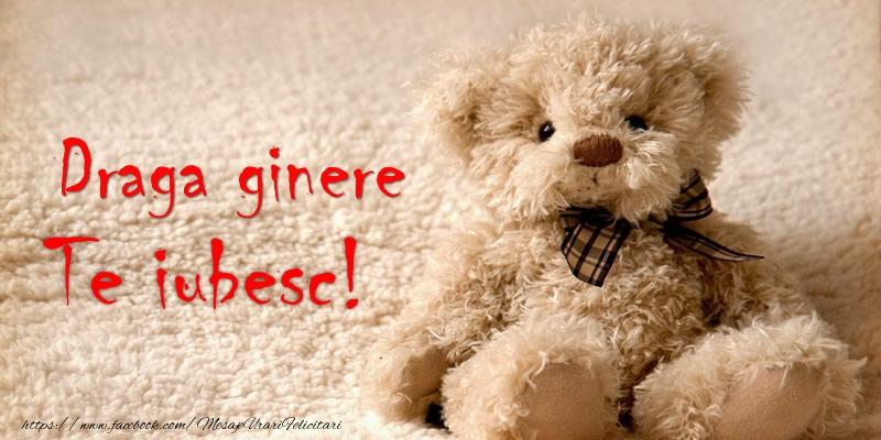 Felicitari de dragoste pentru Ginere - Draga ginere Te iubesc!