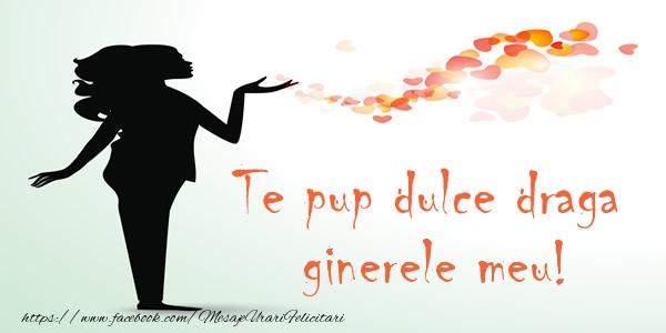 Felicitari de dragoste pentru Ginere - Te pup dulce draga ginerele meu!