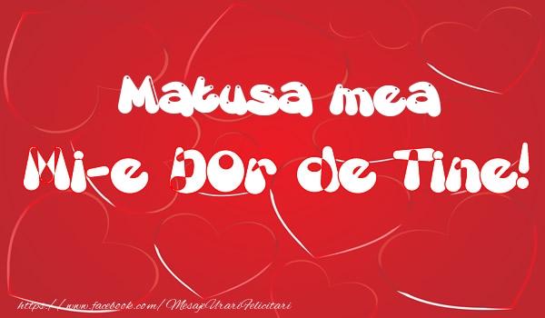 Felicitari de dragoste pentru Matusa - Matusa mea mi-e dor de tine!