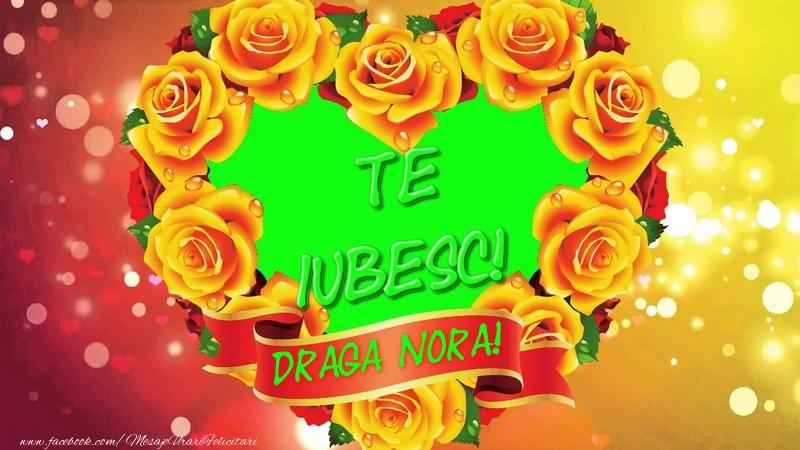 Felicitari de dragoste pentru Nora - Te iubesc, draga nora!