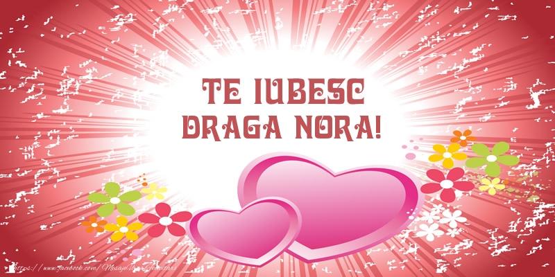 Felicitari de dragoste pentru Nora - Te iubesc draga nora!