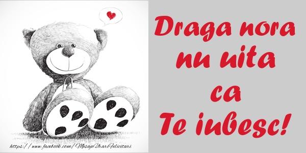 Felicitari de dragoste pentru Nora - Draga nora nu uita ca Te iubesc!
