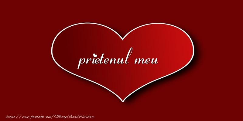 Felicitari de dragoste pentru Prieten - Love prietenul meu