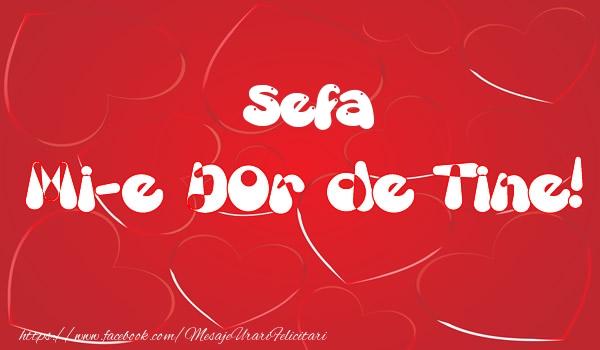 Felicitari de dragoste pentru Sefa - Sefa mi-e dor de tine!