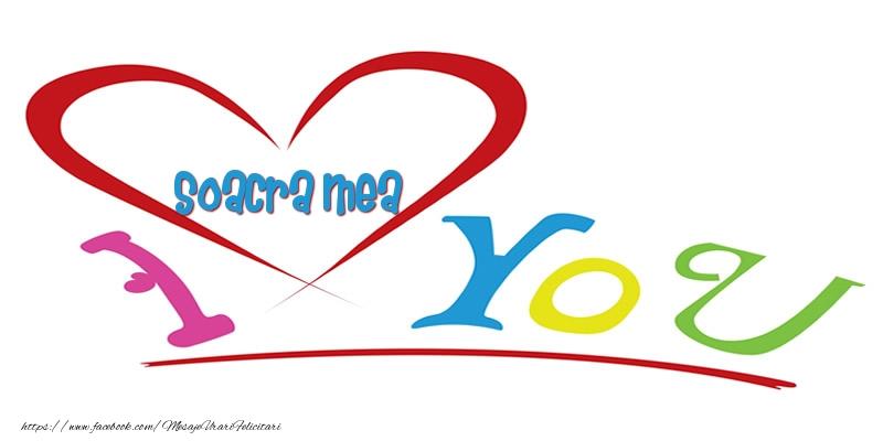Felicitari de dragoste pentru Soacra - I love you soacra mea