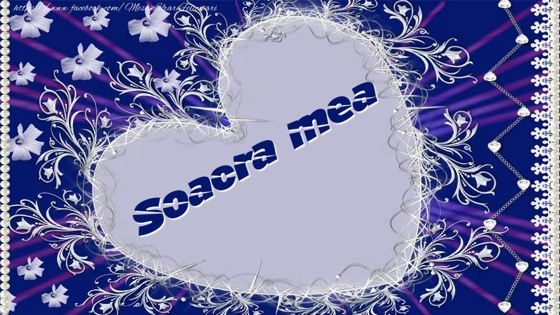 Felicitari de dragoste pentru Soacra - Soacra mea