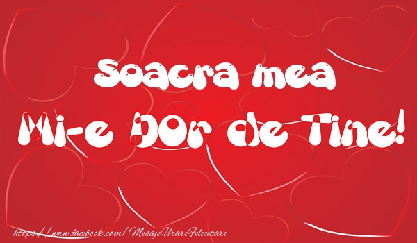 Felicitari de dragoste pentru Soacra - Soacra mea mi-e dor de tine!