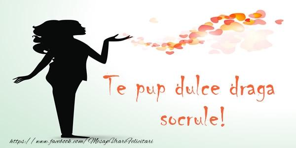 Felicitari de dragoste pentru Socru - Te pup dulce draga socrule!