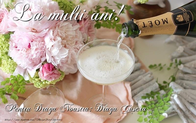 Felicitari de la multi ani pentru Cuscra - La multi ani! draga cuscra