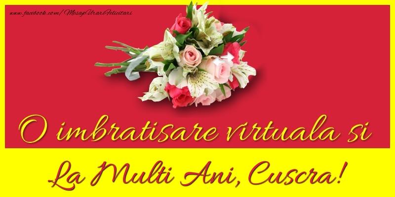 Felicitari de la multi ani pentru Cuscra - O imbratisare virtuala si la multi ani, cuscra