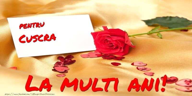Felicitari de la multi ani pentru Cuscra - Pentru cuscra La multi ani!