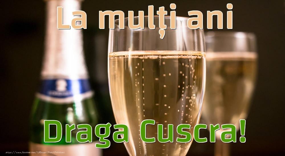 Felicitari de la multi ani pentru Cuscra - La mulți ani draga cuscra!