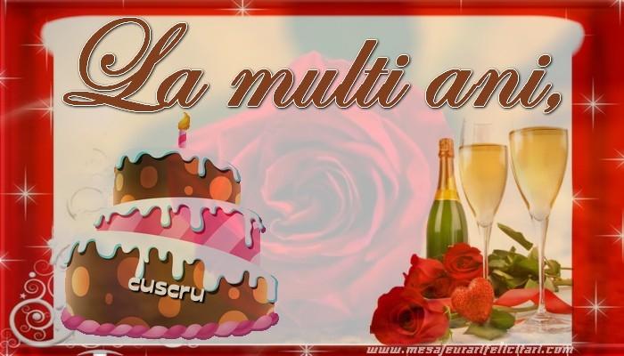 Felicitari de la multi ani pentru Cuscru - La multi ani, cuscru!