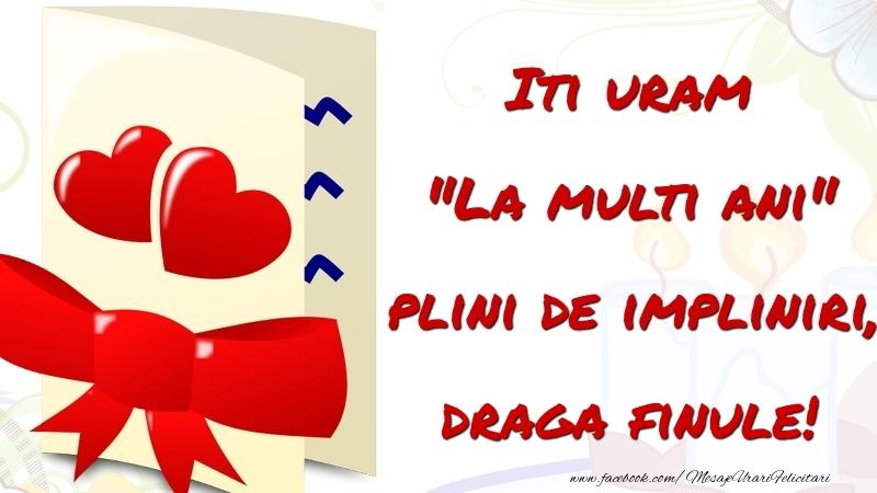 Felicitari de la multi ani pentru Fin - Iti uram