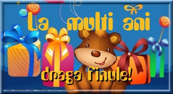 Felicitari de la multi ani pentru Fin - La multi ani finule
