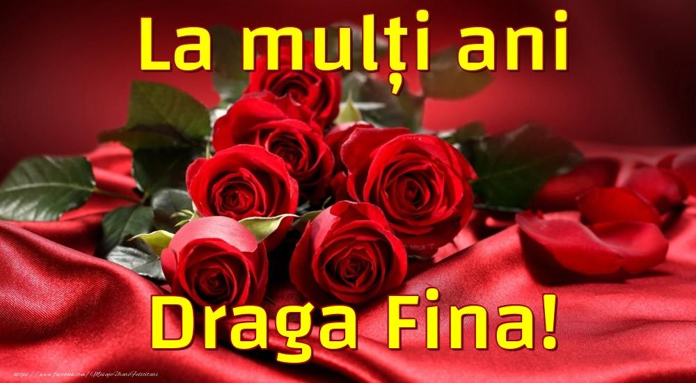 Felicitari de la multi ani pentru Fina - La mulți ani draga fina!