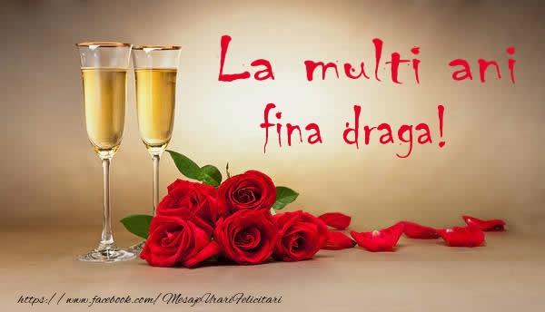 Felicitari de la multi ani pentru Fina - La multi ani fina draga!