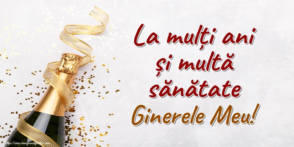 Felicitari de la multi ani pentru Ginere - La mulți ani și multă sănătate ginerele meu!