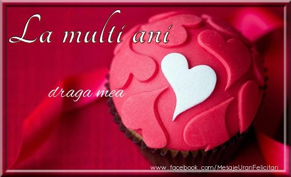 Felicitari de la multi ani pentru Iubita - La multi ani draga mea