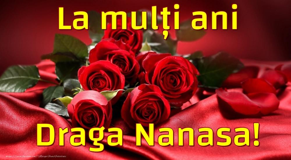 Felicitari de la multi ani pentru Nasa - La mulți ani draga nanasa!
