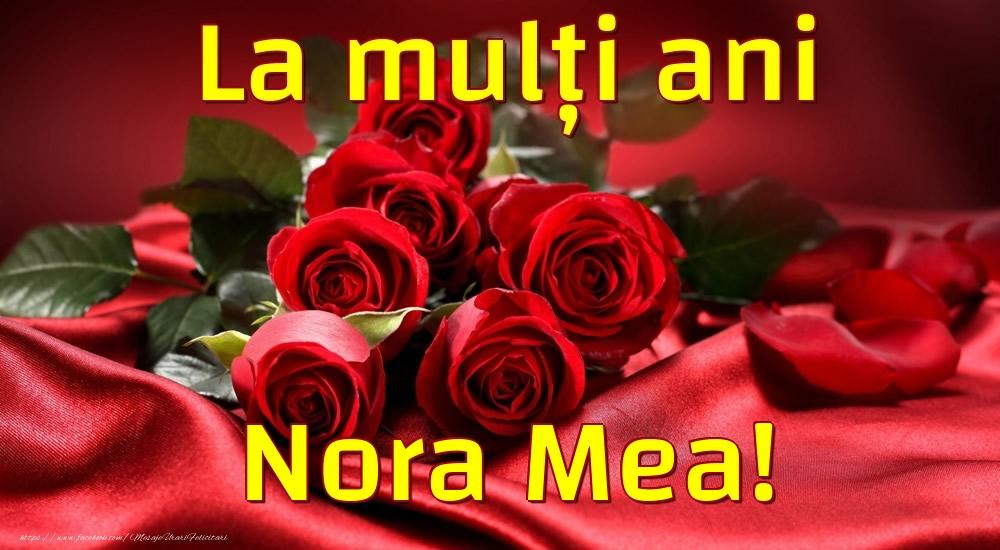 Felicitari de la multi ani pentru Nora - La mulți ani nora mea!