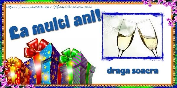 Felicitari de la multi ani pentru Soacra - La multi ani! draga soacra