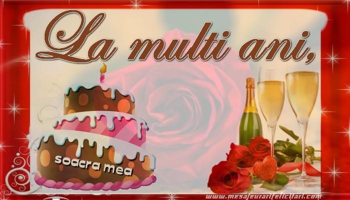 Felicitari de la multi ani pentru Soacra - La multi ani, soacra mea!
